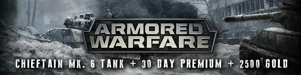 Armored Warfare Chieftain Mk. 6 Tank + 30 day Premium + 2500 Gold banner