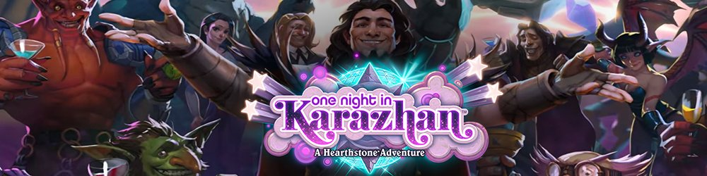 Hearthstone One Night in Karazhan banner