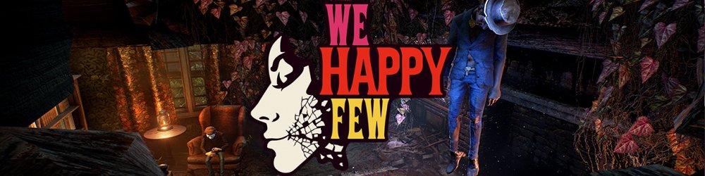 We Happy Few banner