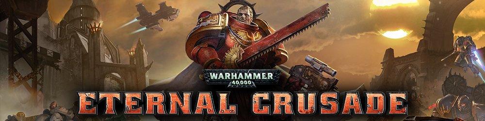 Warhammer 40 000 Eternal Crusade banner