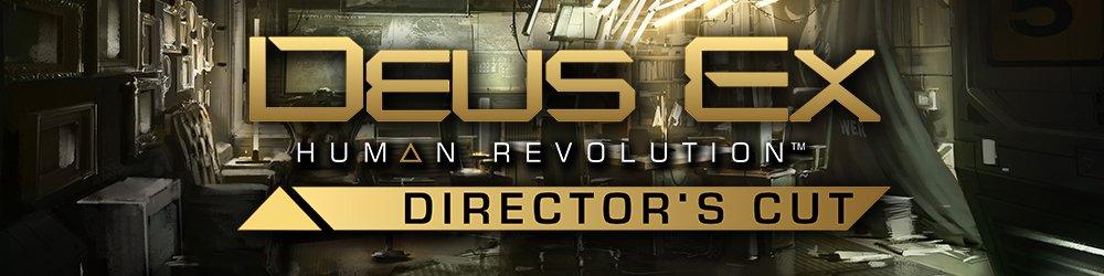 Deus Ex Human Revolution Directors Cut banner