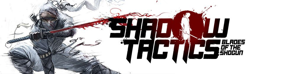 Shadow Tactics Blades of the Shogun banner