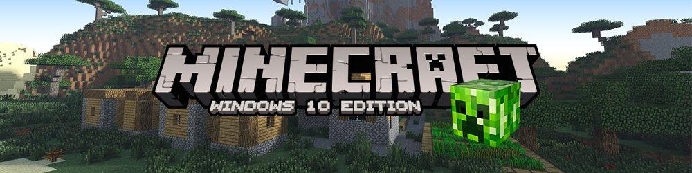 Minecraft Windows 10 Edition banner