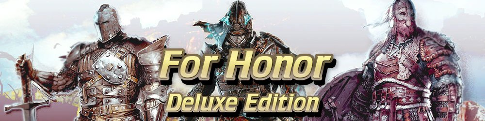 For Honor Deluxe Edition banner