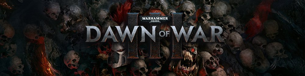 Warhammer 40 000 Dawn of War III banner