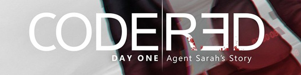 CodeRed Agent Sarah's Story Day One banner