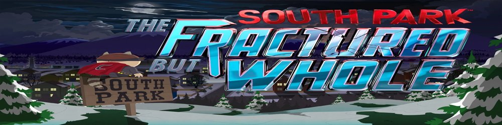 South Park The Fractured But Whole banner