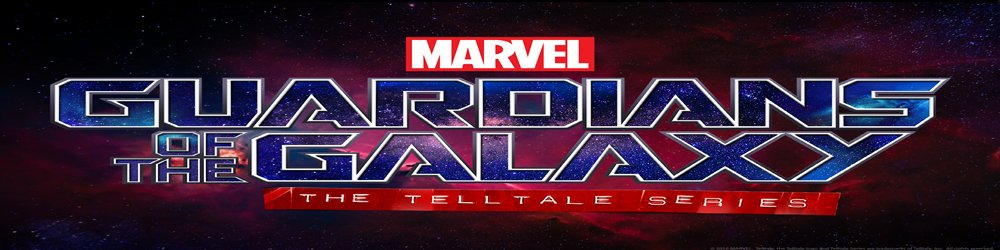 Marvel's Guardians of the Galaxy The Telltale Series banner