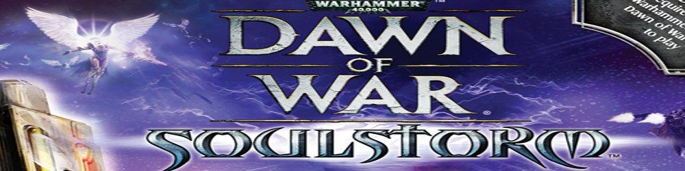 Warhammer 40,000 Dawn of War Soulstorm banner