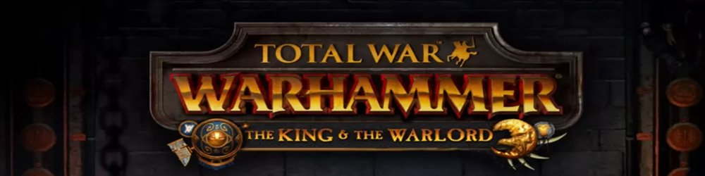 Total War WARHAMMER The King and the Warlord banner