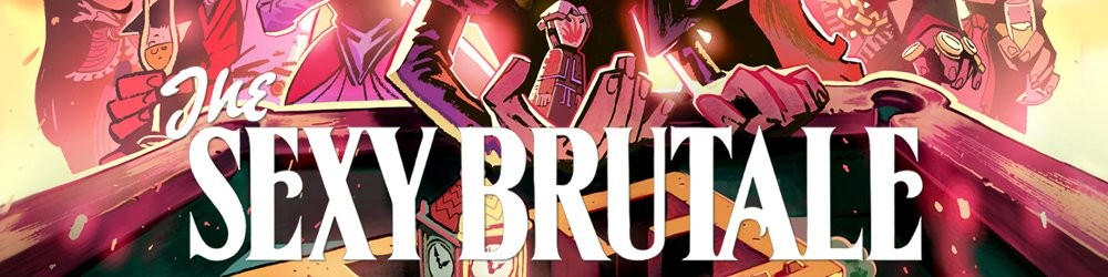The Sexy Brutale banner