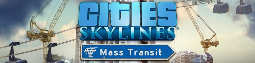 Cities Skylines Mass Transit banner