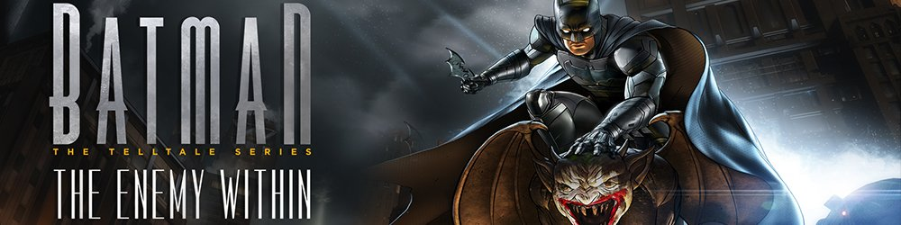 Batman The Telltale Series The Enemy Within banner