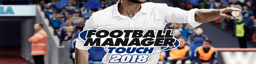 Football Manager Touch 2018 banner