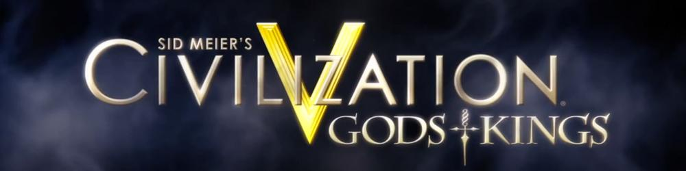 Civilization V Gods and Kings banner