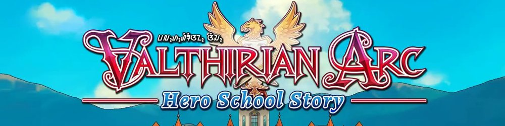Valthirian Arc Hero School Story