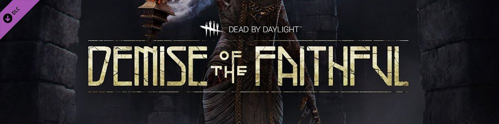 Dead by Daylight Demise of the Faithful chapter