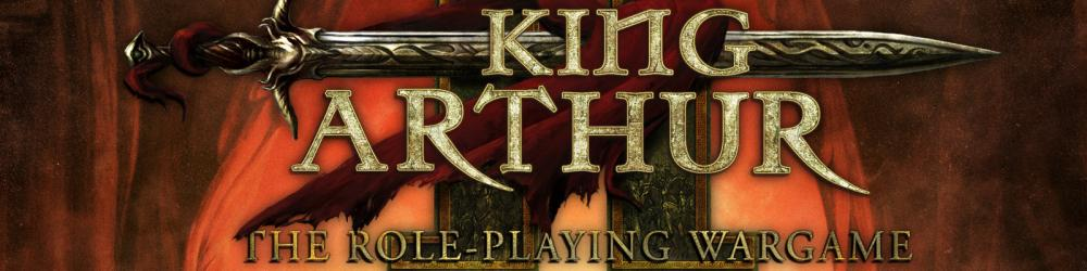 King Arthur II The Role-Playing Wargame banner