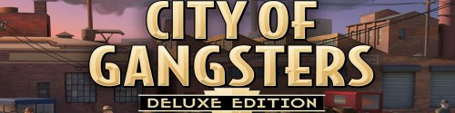 City of Gangsters Deluxe Edition